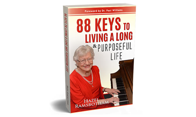 88 Keys to Living a Long and Purposeful Life by Hazel Ramsbotham Book Cover for Blog