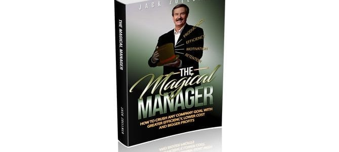 The Magical Manager Book Cover by Jack Zoellner for Blog