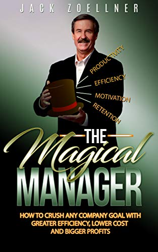 The Magical Manager Book Cover by Jack Zoellner