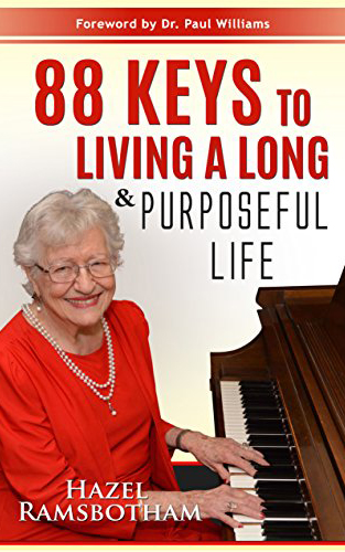 88 Keys to Living a Long and Purposeful Life by Hazel Ramsbotham Book Cover