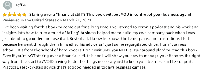 Amazon 5-start review testimonial explaining how the contents of the book helped a reader to build his own company back when he was about to go under and lose it all.