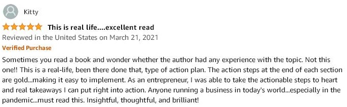 Amazon 5-start review testimonial explaining how the Small Business Turnaround book tells how the action steps at the end of each section are gold....making it easy to implement.